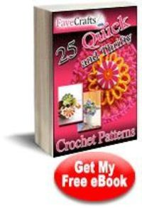 Download our collection of 25 quick and thrifty free crochet patterns. These fun projects require little yarn and little time. Use up the scrap yarn in your sta