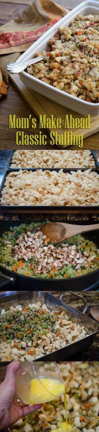 A classic make-ahead stuffing recipe you can make the day before. Not just for Thanksgiving, it's comfort food that's perfect for all your fall or winter meals!
