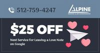 Alpine Heating and Air Conditioning is providing $25% off on Special Services and Rebates. Contact us at 512-759-4247 to grab the deal.