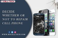 Decide Whether or not to Repair Cell Phone.  http://mycelltec.blogspot.com/2021/06/decide-whether-or-not-to-repair-cell.html
