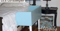 DIY Co-Sleeper (Baby boy's new bed!) - really great instructions!!!