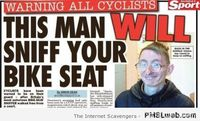This man will sniff your bike seat!