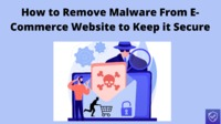 How to Remove Malware From E-Commerce Website to Keep it Secure? -->> https://fixmalwareservices.tumblr.com/post/650137595774468096/how-to-remove-malware-from-e-commerce-website-to