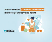 There are many other ways in which a winter season can affect your overall body and health. Check our blog article to find out.
