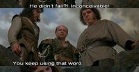 Princess Bride quotes xD repost if you just read that in their voices:)