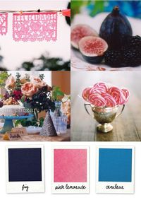 Palette: black fig purple, raspberry lemonade pink, cerulean blue Clockwise from top left: papel picado photo by Jonathan Canlas, fig and blackberry photo by Thayer Allyson Gowdy, lollipop photo by Jose Villa, flowers by Ariella Chezar