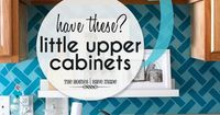 Storage Ideas for Little Upper Cabinets | Great ideas and solutions for using those small upper cabinets in your kitchen!