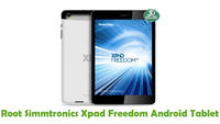 How To Root Simmtronics Xpad Freedom Android Tablet