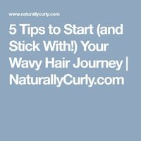 Alyson, aka real life+curly girl on Instagram and YouTube, shares a her top tips for starting--and sticking with!--your wavy hair journey. You're not alone in t