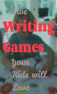 Writing Games to play with your kids