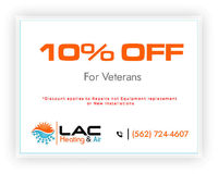 10% Off For Veterans  LAC Heating & Air is providing 10% off on services for veterans. Contact us at 562-724-4607 to grab the deal.