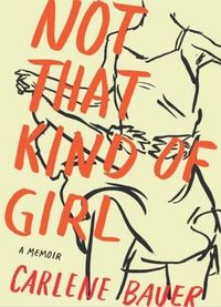 Not That Kind of Girl. Cover by Leanne Shapton