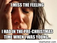 I miss the old Christmas feeling