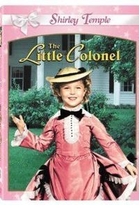 """The Little Colonel"" (1935). After Southern belle Elizabeth Lloyd runs off to marry Yankee Jack Sherman, her father, a former Confederate colonel during the Civil War, vows to never speak to her again. This Shirley Temple movie may be be..."