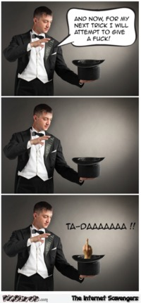 Magician attempts to give a f*ck sarcastic humor #humor #funny #sarcasm #sarcastichumor #PMSLweb