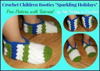 """My Hobby Is Crochet: Crochet children booties """"Sparkling holidays""""- Free Pattern with Tutorial"""