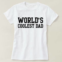 World's Coolest Dad T-shirt, World's Coolest Dad Shirt, Men's Crewneck Shirt, Cool Dad Shirt, Father's Day Gift Shirt $16.50