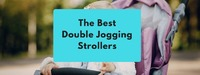The Best Double Jogging Strollers.
