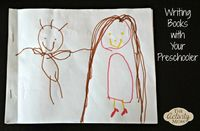 Writing Books with Your Preschooler - A simple way for your child to gain confidence with reading and writing