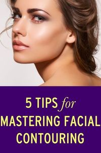 Facial contouring: It's that thing you've seen all the A-listers do with their makeup, but you aren't really sure how you are supposed to pull it off. �€œA beauti