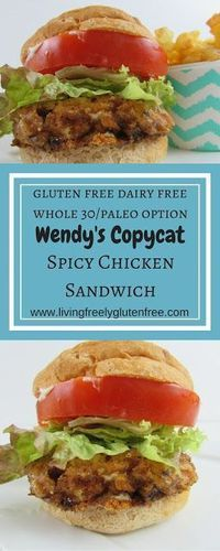 Gluten Free, Dairy Free with a Paleo/Whole 30 Option. Wendy's Copycat Spicy Chicken Sandwich. This delicious spicy chicken sandwich tastes like you remember it.