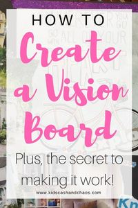 Learn how to create a Vision Board. Get inspired by examples and find tips to making it work! #visionboards #visionboard