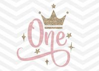 First Birthday SVG, One SVG File, Baby Girl, Crown, Number svg, Cutting File, PNG, Cricut, Silhouette, Cut Files, Number One, One Year Old from SVGBoutique on Etsy Studio