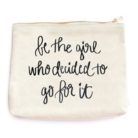 Be The Girl Who Decided To Go For It Makeup Bag @The Lavender Lilac