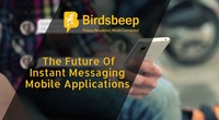 The Future Of Instant Messaging Mobile Applications