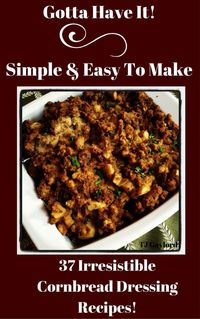 Get ready for the Holidays by having the perfect dressing recipe. I call it dressing, but it is also known as stuffing. However, you haven't had dressing until you've tried one of these 37 Irresistible Cornbread Dressing Recipes!These Cornbr...