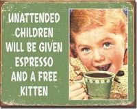 I love these little vintage signs. Makes the words on it more cute/funny.