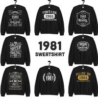 1981 Birthday Gift, Vintage Born in 1981 Sweatshirts for women men, 39th Birthday, Made in 1981 Sweatshirt custom 39 Year Old Birthday Shirt $19.99