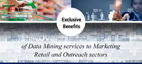 Extensive Benefits of Data Mining Services to Marketing -Retail and Outreach Sectors...!!!