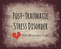 PTSD from Pregnancy Loss