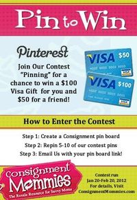 "Consignment Mommiespostto Win Pinterest Contest ------------ STEP 1: Create your own consignment pinboard -------- STEP 2: repost 5-10 of our contest approved pins (on our content pinboard) ----------STEP 3: Email us your ""pinboard"" link..."
