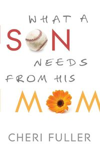 In What a Son Needs from His Mom, bestselling author and parenting expert Cheri Fuller equips you for the unique challenges of raising your son. Moms are desperate to know what makes their sons tick and how to be a welcome influence in their lives. Unlike...