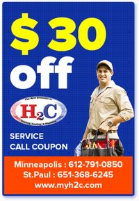 Present this coupon image for $30.00 off any service call made before May 31, 2020, H2C Heating, Cooling & Plumbing offers special discount on HVAC & Plumbing services in Saint Paul, Minneapolis and surrounding areas call now at 612-791-0850 to av...