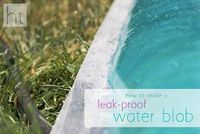 Homemade Toast: How to Make a Leak Proof Water Blob (without tape!)