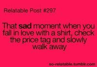 not just a shirt.. a dress, pants, shoes.. its so sad when its overpriced. i downright dislike that feeling. :(