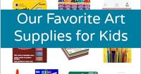 Here's a list of our absolute favorite art supplies for kids. If you're only wanting to start out with purchasing a few quality items, this is where I'd start!