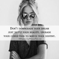 Don't downgrade. #empowering #women #inspiring #quote