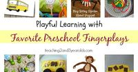 Our favorite fingerplays, with fun activities to go with them!