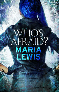 Book review: Who's Afraid? by Maria Lewis