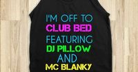 CLUB BED - glamfoxx.com - Skreened T-shirts, Organic Shirts, Hoodies, Kids Tees, Baby One-Pieces and Tote Bags Custom T-Shirts, Organic Shirts, Hoodies, Novelty Gifts, Kids Apparel, Baby One-Pieces | Skreened - Ethical Custom Apparel
