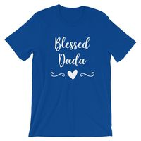 Blessed Dada - Cute Blessed Family T-Shirt $9.99