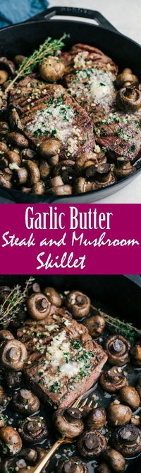 Garlic Butter Steak and Mushroom Skillet. Just Say Yum. A delicious butter compound that enhances your steak and mushrooms in every bite.