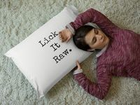 Lick it raw a sexy ,dirty rude vulgar pillow case gag gift| batchelor party |batchelorette party | $19.95
