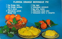 Orange Meringue Pie. Sounds nice, but the site I found it on doesn't give the cooking instructions.