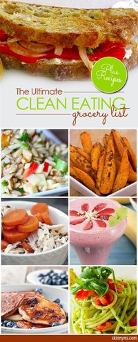 Losing weight & feeling healthy starts with stocking up on the right foods. Here's the ultimate clean-eating grocery list, 50 foods to help you reach your goals