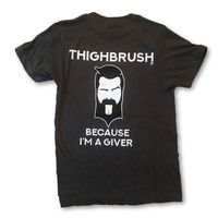 """THIGHBRUSH® - """"Because I'm a Giver"""" - Men's T-Shirt - Heather Charcoal with Black and White 2-Tone Logo"""